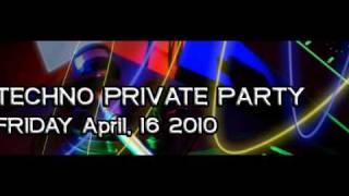 Techno Private Party