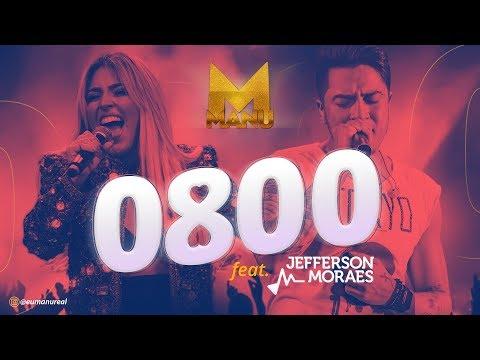 Manu Feat. Jefferson Moraes - 0800