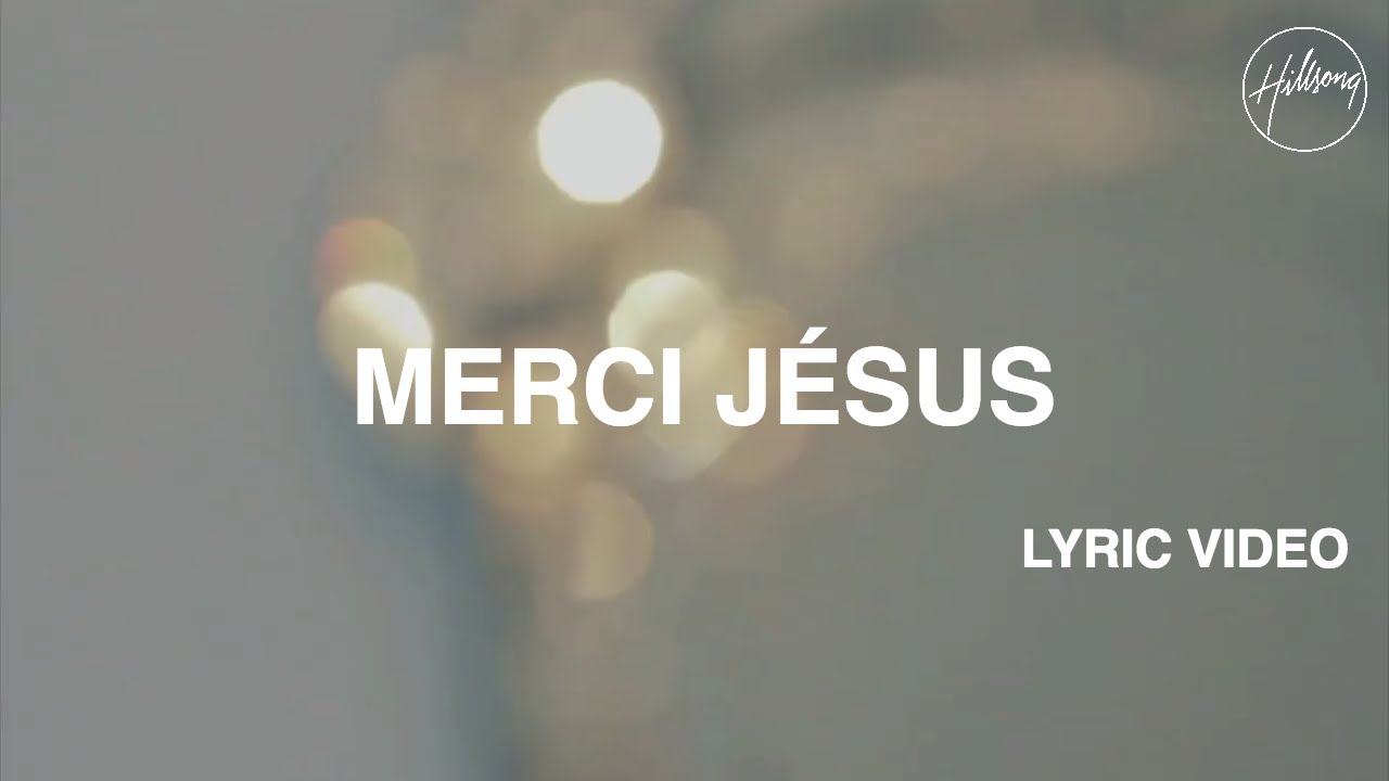 Merci Jésus - Lyric Video