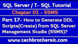 كيفية توليد DDL البرامج النصية(إنشاء) من صواريخ أرض-أرض - SQL Server / T-SQL Tutorial Part 17
