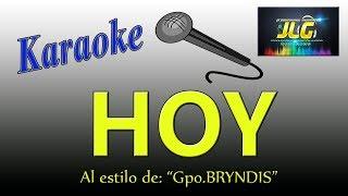 HOY -Karaoke JLG- Gpo. Bryndis