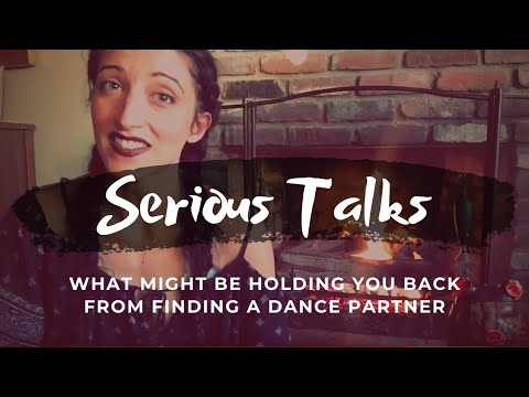 What Might Be Holding You Back from Finding a Dance Partner