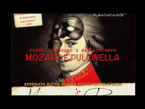 Mozart e Pulcinella - Gianni Aversano & Napolincanto