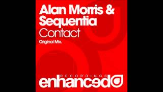 Alan Morris & Sequentia - Contact (Original Mix)
