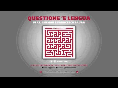 Capeccapa feat. Ghemon e Paura - Questione 'e lengua (Caparbi Album)
