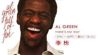 Watch Al Green Theres No Way video