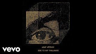 Asaf Avidan - Ode To My Thalamus