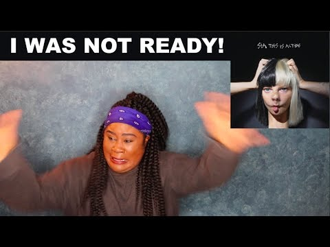 Sia - This is Acting Album |REACTION|