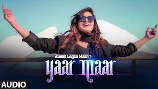 Yaar Maar (Audio song) Anmol Gagan Maan | Hakeem | Simran Kaur Dhadli | Josan Bros | T-Series
