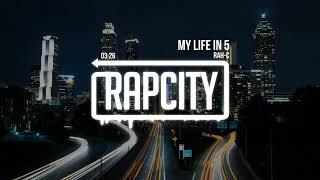 Rah-C - My Life In 5 (Prod. Rah-C)
