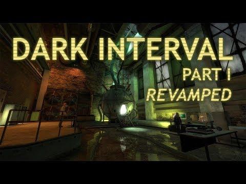(EN) Dark Interval: Part I Revamped - Walkthrough and Commentary