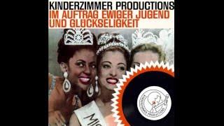 Kinderzimmer Productions - Im Auftrag ewiger Jugend und Glückseeligkeit   -1996-