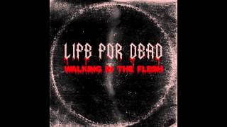 Life For Dead - Walking in the Flesh (Jordan Passmore Remix)