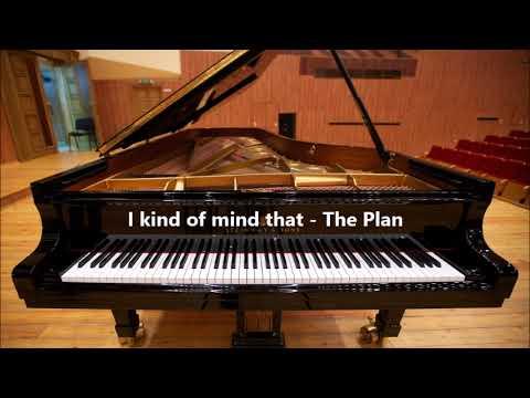 The Plan - I kind of mind that (lyrics in description)