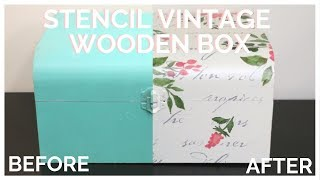 How To Stencil a Vintage Wooden Box