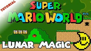 Using lunar magic to make a Super Mario World rom hack