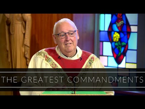 The Greatest Commandments | Homily: Father Walter Carreiro