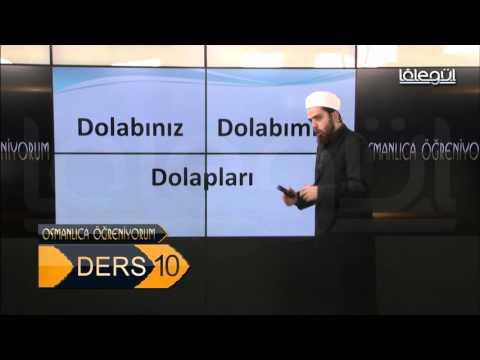 Osmanlıca Öğreniyorum 10 Ders Lâlegül TV