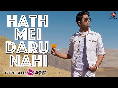 Hath Mei Daru Nahi | Shraey Khanna | Neeraj Hinduja