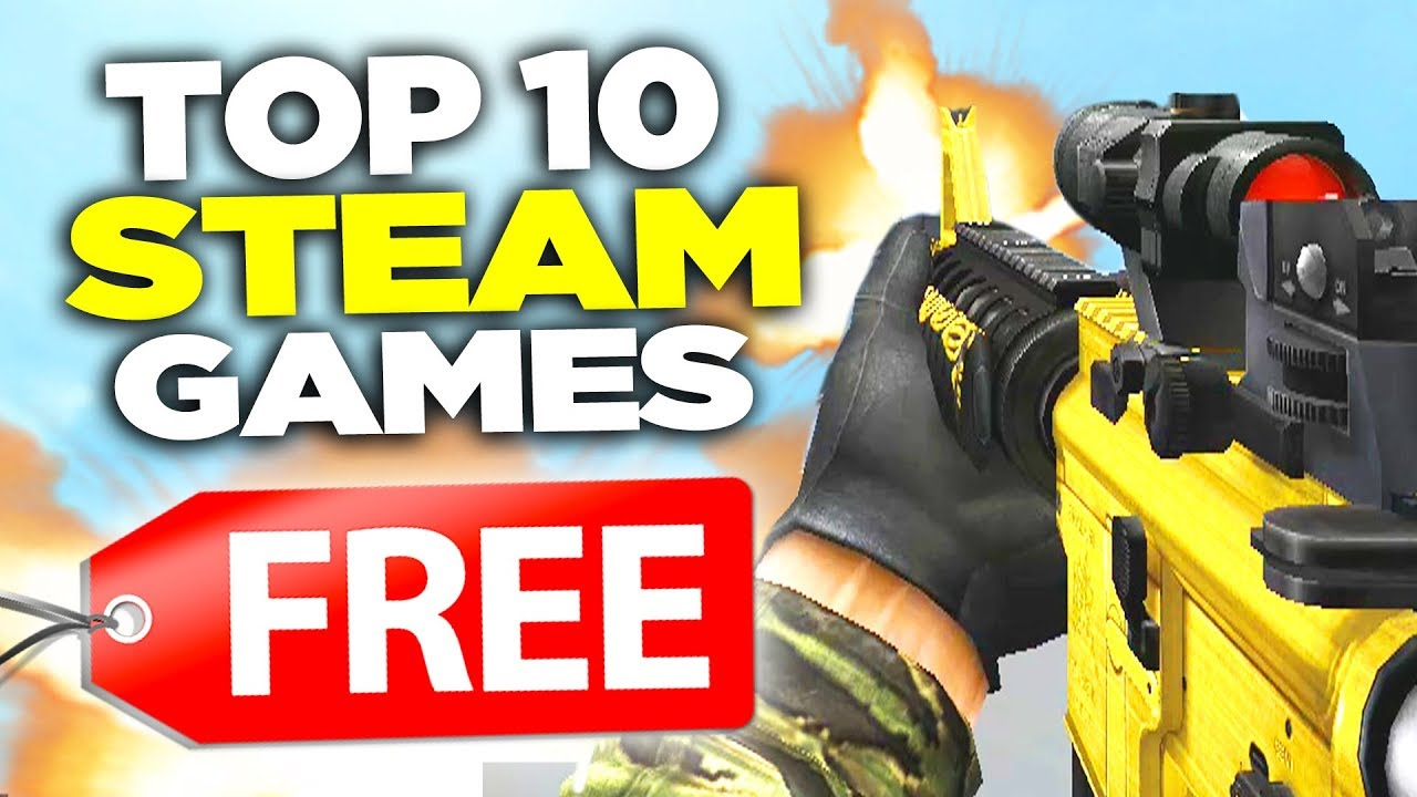 Top 10 Free Pc Steam Games 2018 2019 Youtube