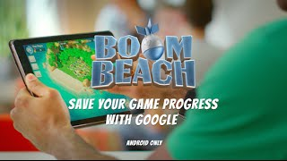 Boom Beach: Save your Game Progress with Google Play (Android)