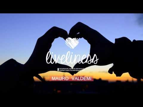 Liveliness Mixtape 2015 by Mauro Valdemi