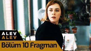 Alev Alev 10. Bölüm Fragman
