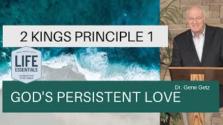 2 Kings #1: God's Persistent Love