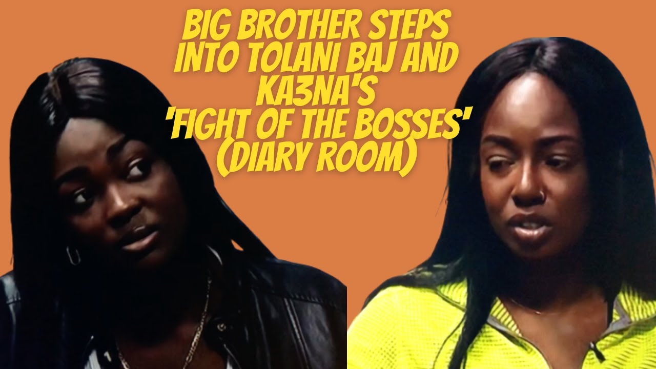 Big Brother Steps Into Tolani Baj and Ka3na's 'Fight Of The Bosses'