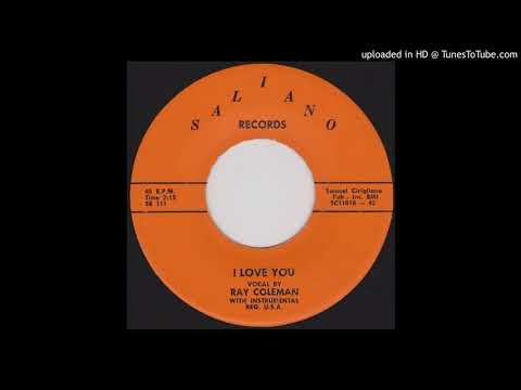 RAY COLEMAN: I Love You (Saliano Records) 1958