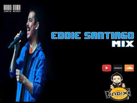 DJ JADIX MIX EDDIE SANTIAGO