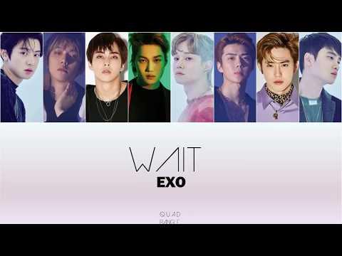 EXO - Wait lyrics Color coded (Han/Rom)