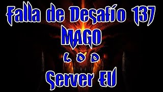 Diablo 3 Falla de desafío 137 Server EU: Mago LOD