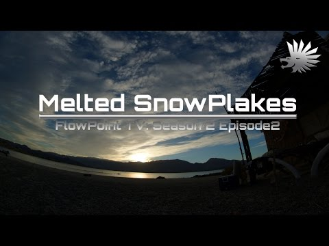 Melted SnowPlakes - FlowPoint TV S2 E2