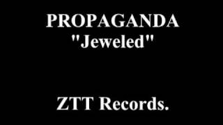 "PROPAGANDA ""Jeweled"""
