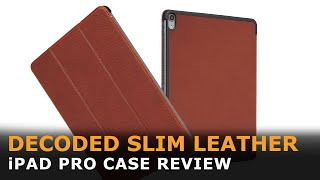 Decoded Slim Leather Case for iPad Pro Review