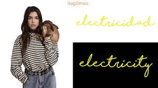 electricity - silk city, dua lipa ft. diplo, mark ronson | lyrics + letra en español