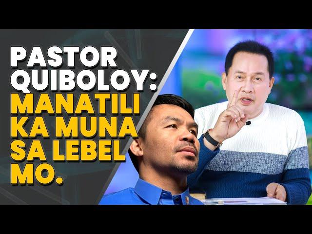 Pastor Quiboloy kay Sen. Pacquiao: Manatili ka muna sa lebel mo.