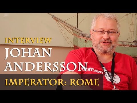 Interview with Johan Andersson - Imperator: Rome (PDXCON 2018 / English)