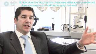 How reading vision treatment differs from conventional laser surgery for short and long sightedness