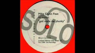 Mike Dunn feat. MD Express ‎- God Made Me Phunky
