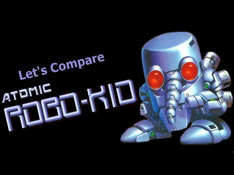 Let's Compare  ( Atomic Robo-Kid )