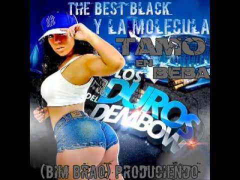 The Best Black & La Molécula - Tamo En Beba
