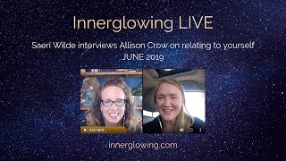 Allison Crow on Innerglowing LIVE, Becoming the Gift You ARE