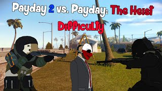 Payday 2 vs. Payday: The Heist Difficulty, In A Nutshell