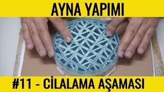 #11 - Seryum Oksit ve Cilalama Lapı ile Aynanın Parlatılması  || TELESKOPHANE Video