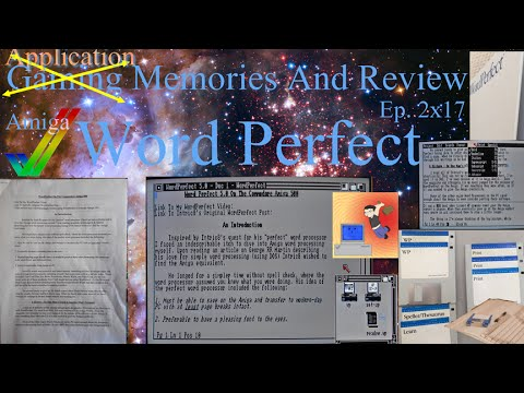 WordPerfect - Amiga - Gaming (Application) Memories And Review