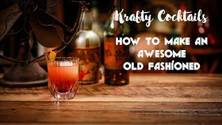 How to make the best Old Fashioned