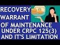 Recovery warrant of maintenance under CRPC 125(3) in it's limitation || Legal Guruji