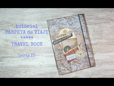 Tutorial: Carpeta de Viaje/Travel Book (parte II)